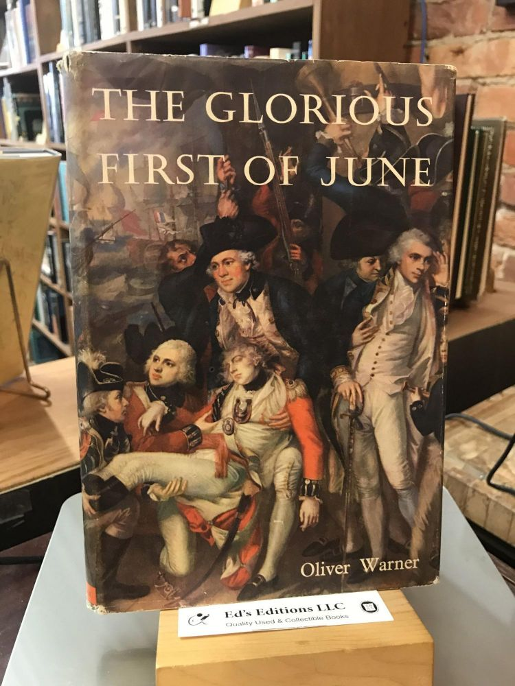 The Glorious First of June. Oliver Warner.