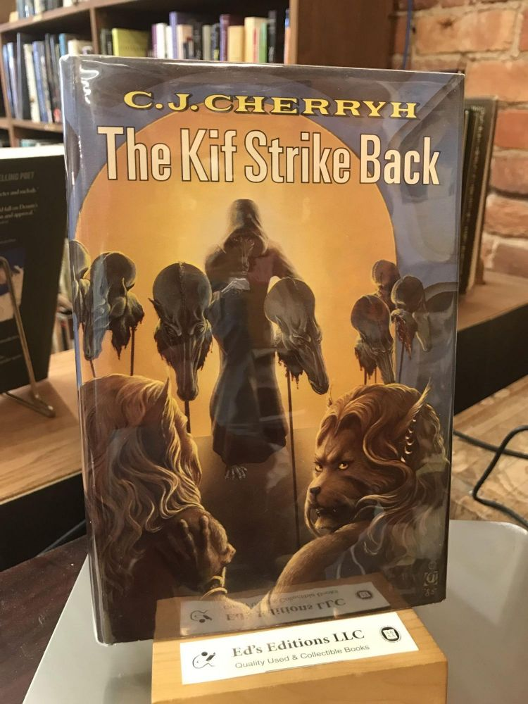 The Kif Strike Back. C. J. Cherryh.
