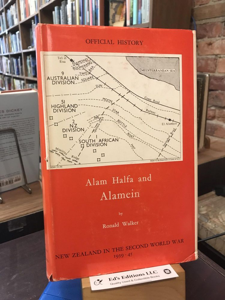 New Zealand in the Second World War, 1939-45: Alam Halfa and Alamein. Ronald Walker.