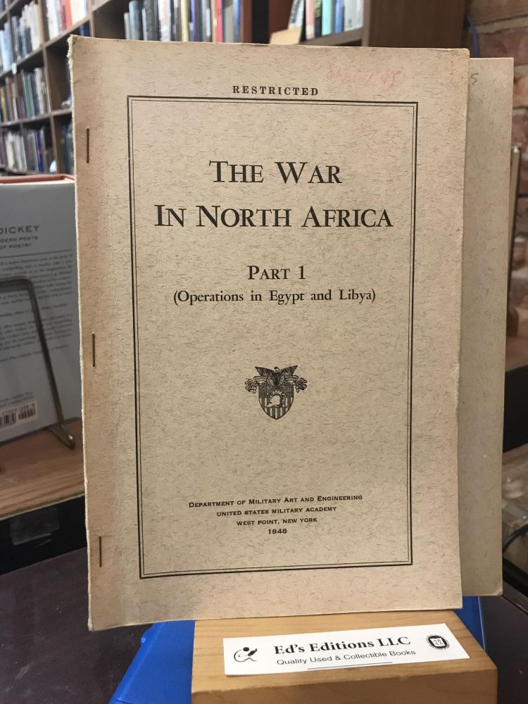 The War in North Africa (Parts 1 and 2). Dept. of Military Art and Engineering.