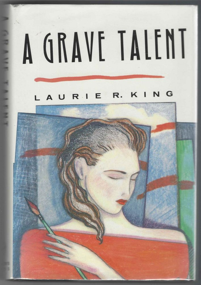 A Grave Talent: A Novel (A Kate Martinelli Mystery). Laurie R. King.