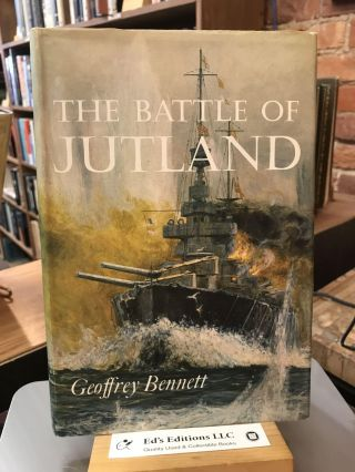 The Battle of Jutland. Geoffrey Martin Bennett