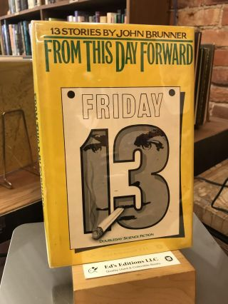 From This Day Forward: 13 Stories by John Brunner. John Brunner