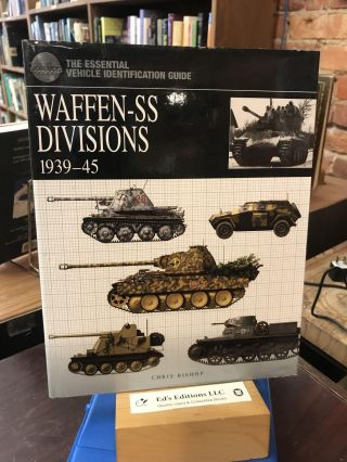 Waffen-SS Divisions 1939-45 (Essential Identification Guide). Chris Bishop