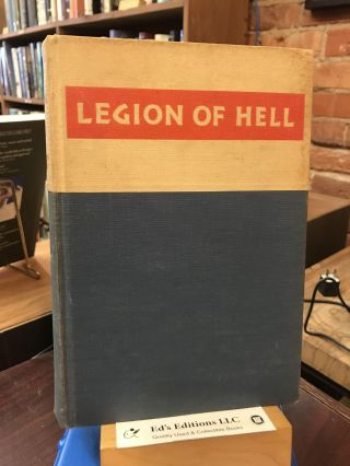 Legion of Hell. James Mackinley Armstrong, William J. Elliott