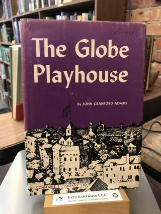 The Globe Playhouse: its design and equipment. John Cranford Adams