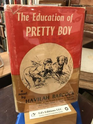 The Education of Pretty Boy. Havilah Babcock