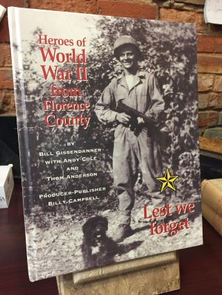 Heroes of World War II from Florence County