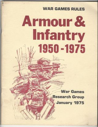 War games rules : armour & infantry, 1950-1975. Wargames Research Group, Great Britain