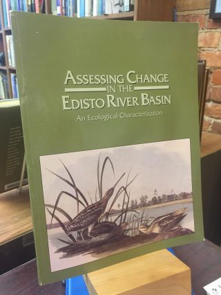 Assessing Change in the Edisto River Basin: An Ecological Characterization