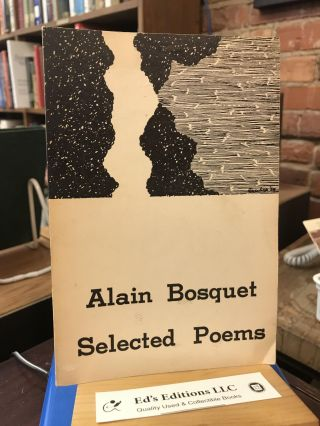 Selected Poems. Alain BOSQUET