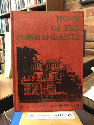 Home of Commandants: 801 G St SE Washington DC. Anon